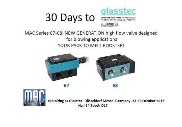 30 Days till MAC Valves Europe will be Exhibiting at Glasstec 2012!