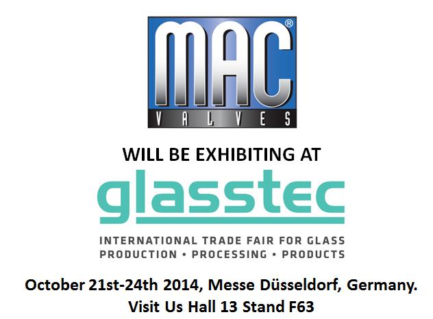 MAC Valves Europe to Exhibit at Glasstec 2014!