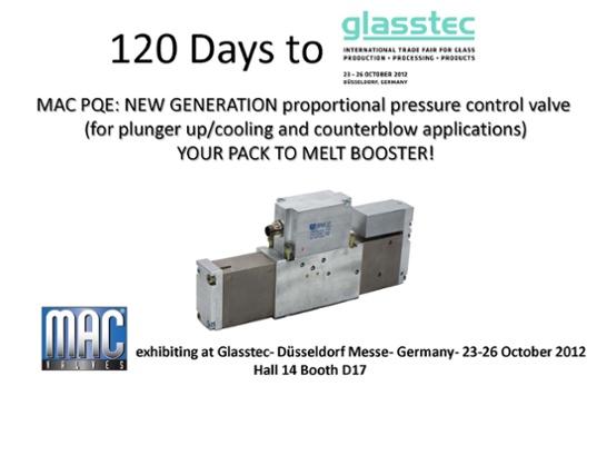 120 Days till MAC Valves Europe will be Exhibiting at Glasstec 2012!